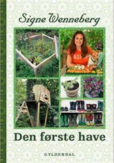 Den første have - Et nyt liv udendørs