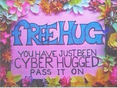 HUGGS HUGS HUGS PAS it on!!! <3 000ooh I just cyber Hugged you! :D