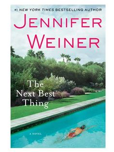 """The Next Best Thing"" By Jennifer Weiner #Beach book"