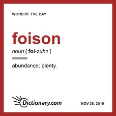 Word of the Day - foison New Words, Love Words, Beautiful Words, Vocabulary Words, English Vocabulary, Vocabulary Building, Dictionary Words, Unusual Words, Light Quotes