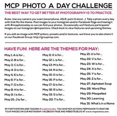 @Jodi Friedman | MCP Actions #mcpphotoaday challenge Themes for May...this is going to be fun!!!C'mon, Y'all...join in we don't bite (unless that's your thing...then, well...yeah ;)