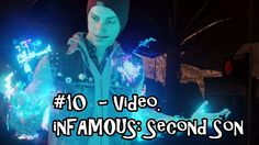 Belcoot Plays: inFAMOUS: Second Son - #10 Video.