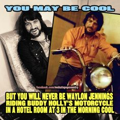 Waylon wouldn't be that cool either if I was at that hotel. Best Country Music, Country Music Stars, Country Songs, Country Quotes, Country Musicians, Country Music Singers, Country Artists, Outlaw Country, Waylon Jennings