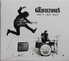 The Graveltones - Don't Wait Down