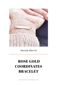 Rose Gold Coordinates Bracelet from Sincerely Silver Co. - Mascara in the City