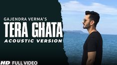 Tera Ghata (Acoustic Version) Gajendra Verma Hindi Mp3 Song. Music Composed by Gajendra Verma And Lyrics By Gajendra Verma. Music Present by Virtual Planet Music Music Tera Ghata (Acoustic Version) song belongs to Hindi, Tera Ghata (Acoustic Version) by Gajendra Verma, Tera Ghata (Acoustic Version) available To free download only on raagsong,Download Gajendra Verma Tera Ghata (Acoustic Version) Mp3 Song. Tera Ghata (Acoustic Version) Hindi released on 18-Jul-2018.