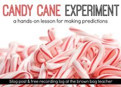 Candy Cane Experiment - The Brown Bag Teacher