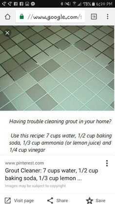 """""Grout Cleaner: 7 cups water, cup baking soda, cup lemon juice and cup vinegar - throw in a spray bottle and spray your floor, let it sit for a minute or two. then scrub :)"""" I favor lemon juice over ammonia. Household Cleaning Tips, Homemade Cleaning Products, Cleaning Recipes, House Cleaning Tips, Natural Cleaning Products, Spring Cleaning, Cleaning Hacks, Floor Cleaning, Cleaning Supplies"