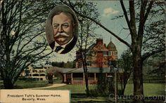 President Taft's first Summer Home Beverly
