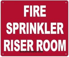 Fire Alarm Control Panel Sprinkler SignHeavy Duty OSHA Notice