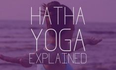The term Hatha yoga might sound intimidating, but it's really just a fancy term for yoga. Learn all about Hatha yoga in this DOYOUYOGA ultimate guide!