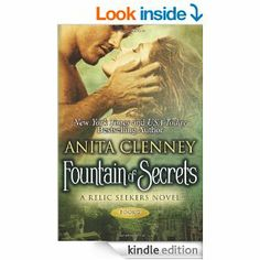 Fountain of Secrets (The Relic Seekers) eBook: Anita Clenney: Kindle Store $1.99 6/2 thru 6/8