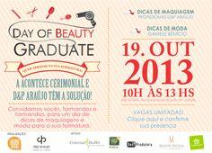 Evento DAY OF BEAUTY GRADUATE em parceria com D&P Araújo e Acontece Cerimonial