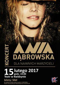 [15.02.2017] Koncert Ani Dąbrowskiej – Kwidzyńskie Centrum Kultury