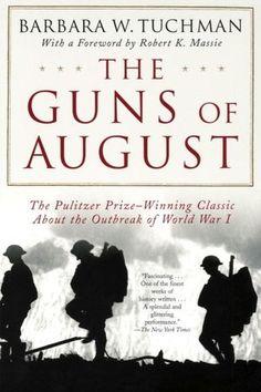 """The Guns of August"" by Barbara W. Tuchman.  Staff Picks: August 2012."