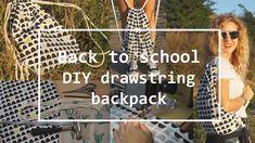 Back to school DIY | Jak si ušít svůj VAK (Drawstring backpack) | Little...