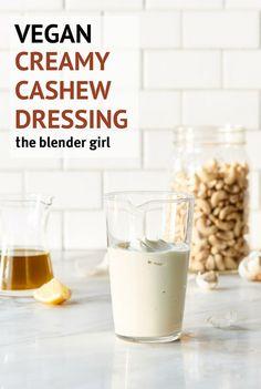 Raw Cashew Dressing | Vegan Cashew Dressing | The Blender Girl