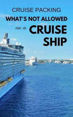 Things not allowed on a cruise ship and take off cruise packing list. Cruise tips for first time cruise. carnival, royal caribbean, disney, ncl. what to pack for a cruise packing list on a budget. what to wear on a cruise. caribbean cruises.
