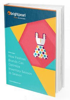 How Fashion Brands Can Optimize Inventory Season to Season | Brightpearl