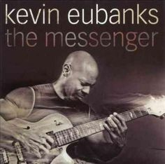 Kevin Eubanks - The Messenger, Black