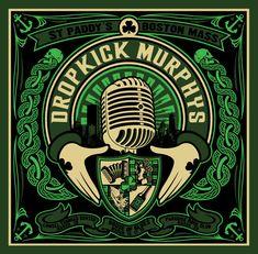 Dropkick Murphy's                              Saw them in Munich, Germany