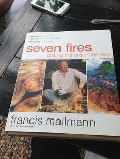 Seven fires book - Francis Mallmann Garzon - Hotel & Restaurant  Francis Mallmann & Finca La Anita