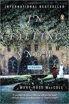 Amazon.com: In Falling Snow: A Novel (9780143123927): Mary-Rose MacColl: Books