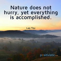 Quote on nature: lao tzu nature life planet accomplish wisdom truth