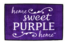 """Home Sweet Purple Home"" Door Mat from The Purple Store!"