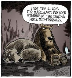 The Cartoonist Group - Dave Coverly :: Speed Bump :: 2014-02-21 :: Image Number: 107498 :: I set the alarm for March, but I've been staring at the ceiling since mid-February.