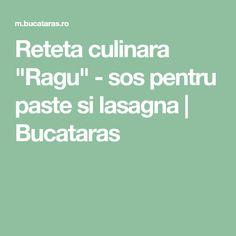 "Reteta culinara ""Ragu"" - sos pentru paste si lasagna | Bucataras"
