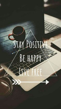 "Travel Quotes - ""Stay positive, be happy, live free."" Travel Quotes - Stay positive, be happy, live free. Positive Wallpapers, Inspirational Quotes Wallpapers, Motivational Quotes Wallpaper, Wallpaper Quotes, Wallpaper Wallpapers, Happy Wallpaper, The Words, Cute Quotes, Words Quotes"