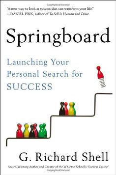 Springboard: Launching Your Personal Search for Success by G. Richard Shell http://www.amazon.com/dp/1591845475/ref=cm_sw_r_pi_dp_8IBZtb066EYMAGE4