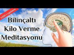 Bilinçaltı Kilo Verme, Diyetsiz Zayıflama Meditasyonu Ve Olumlamalar - YouTube