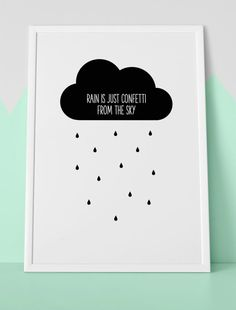 rain is just confetti from the sky poster print / A4 / door Saffles