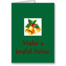 Bells are Ringing, Make a Joyful Noise Card
