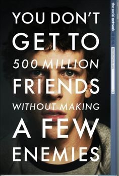 The Social Network  I have no idea how truthful this movie is, but it's certainly interesting