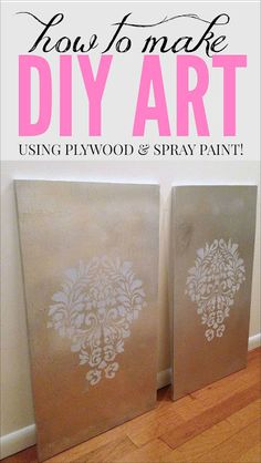 50 Budget Decorating Tips: how to make easy DIY art using plywood and spray paint! Can't believe how easy this is!