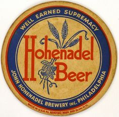 Coasters Over 4 Inches Hohenadel Beer John Hohenadel Brewery Philadelphia PA USA Beer Cap Coasters, Mead Wine, Beer Logos, Sous Bock, Old Beer Cans, Adirondack Park, Beer Mats, Beer Labels, How To Make Beer