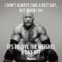 I don't always take a rest day, but when i do It's to give the weights a day off. Visit www.prozis.com for more information on bodybuilding and sports nutrition. the rock