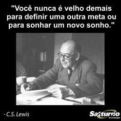 Nunca está tarde demais para um bom recomeço! Basta recomeçar! #satturno - http://www.satturno.com.br