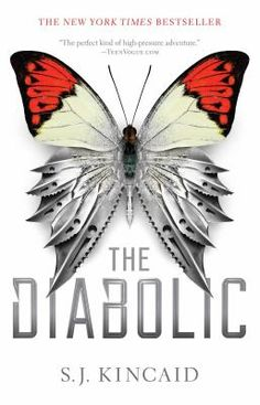The Diabolic by S. Kincaid Publisher: Simon & Schuster Books for Young Readers Publication Date: November 2016 Rating: 4 st. Science Fiction, Book Tag, Dog Books, Teen Books, Diabolik, To Infinity And Beyond, Fantasy Books, Fantasy Series, Hunger Games