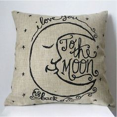 Pillow {I love you to the moon and back}