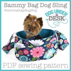 wide x tall x deep with a strap Appropriate size for a 4 to 8 pound dog Sammy Bag Dog Sling Sewing Pattern – dogundermydesk Dog Clothes Patterns, Pdf Sewing Patterns, Quilting Patterns, Bag Patterns, Puppy Carrier, Sling Carrier, Dog Sling, Dog Bag, Dog Purse
