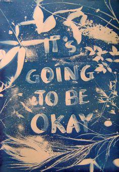It's Going To Be Okay - Sun Print. $40.00, via Etsy.