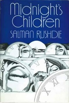 Midnight's Children - Rushdie's version of The Prince and the Pauper becomes a cartwheeling parable about the fate of modern India. #amreading #books #literature