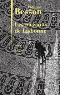 Parfums de Livres: Les passants de Lisbonne de Philippe Besson