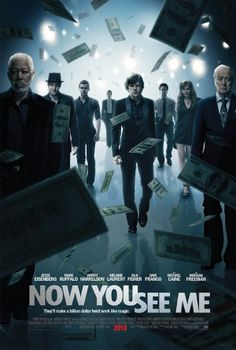 Now You See Me [Poster, 1 of 144 high-resolution movie posters in this group. Movies To Watch, Good Movies, Cinema Posters, Movie Posters, Netflix, Movie Prints, Movies Worth Watching, 2 Movie, About Time Movie