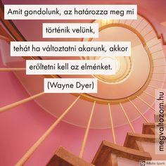 Wayne Dyer, Erika, Intuition, Coaching, Finger, Wisdom, Faith, Motivation, Quotes