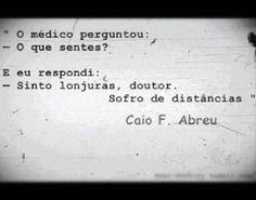 Sofro de distâncias - Caio Fernando Abreu